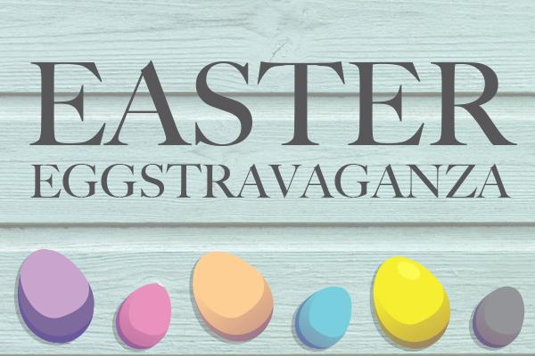 Fullex's Easter Egg-stravaganza